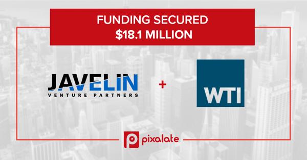funding-pixalate-javelin-wti